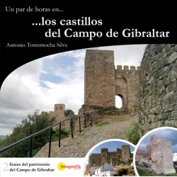 Un par de horas en los castillos del Campo de Gibraltar
