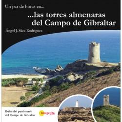 Un par de horas en... las torres almenaras del Campo de Gibraltar