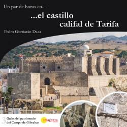 Un par de horas en... el castillo califal de Tarifa